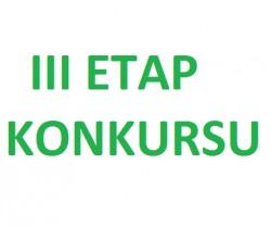 III ETAP KONKURSU
