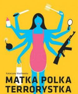 Matka Polka Terrorystka