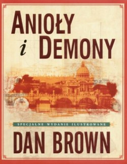 ,,Anioły i demony'' D. Browna (bestseller)