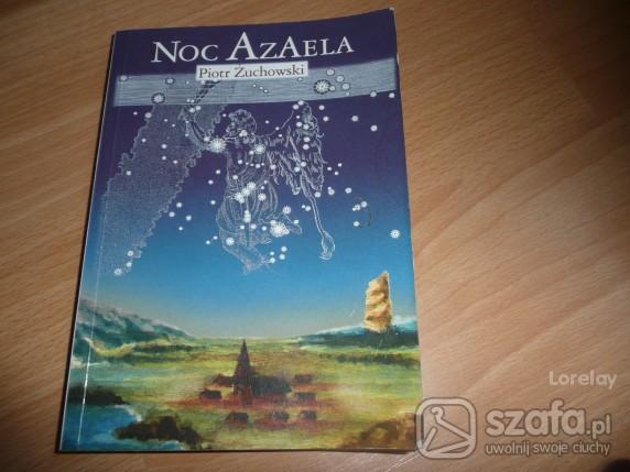 Pozostałe Książka powieść obyczajowa Noc Azaela
