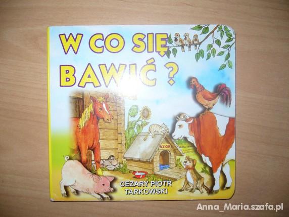Zabawki Tarkowski W co się bawić