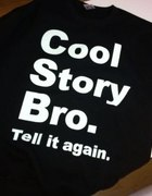BLUZA COOL STORY BRO TELL IT AGAIN KOLORY