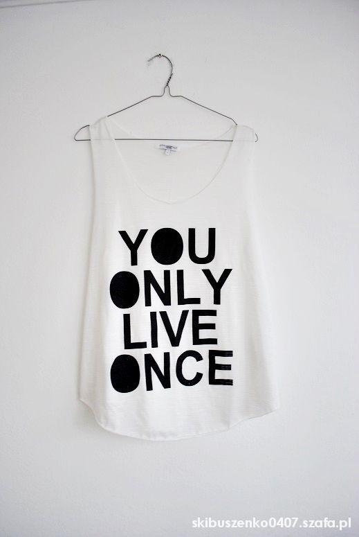 biala bluzka z nadrukiem you only life once