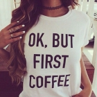 Ok but first coffee Koszulka PREMIUM tshirt rozmiary S M L XL XXL
