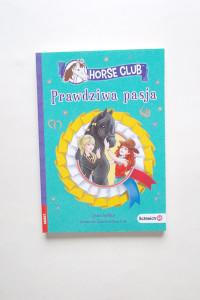prawdziwa pasja horse club...