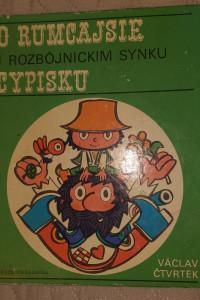 Książka O Rumcajsie i rozbójnickim synku Cypisku Ctvtek