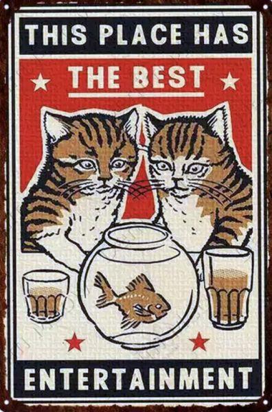 Pozostałe This place has the best entertainment koty kot szyld plakat tabliczka 20 x 30 cm NOWA