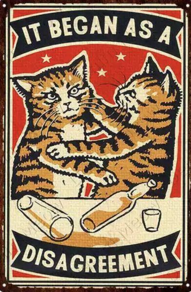 Pozostałe It began as a disagreement koty kot szyld plakat tabliczka 20 x 30 cm NOWA