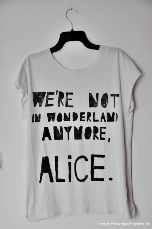 Bluzki we re not in wonderland anymore alice koszulka