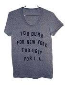 Dumb Ugly TShirt