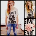 Dont give your heart