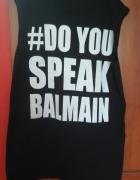 Do you speak balmain
