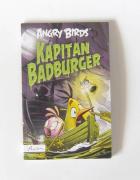 kapitan badburger książka z serii Angry Birds...