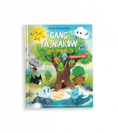Zabawki gang fajniaków bajka książka gang fajniaków