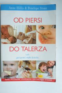 Książka Od piersi do talerza czyli jak karmić małe dziecko