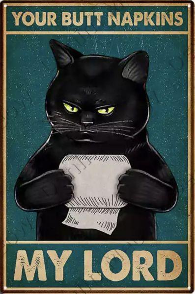 Pozostałe Your butt napkins my lord koty kot szyld plakat tabliczka 20 x 30 cm NOWA