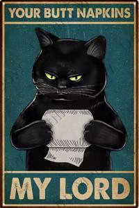 Your butt napkins my lord koty kot szyld plakat tabliczka 20 x 30 cm NOWA